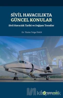 Sivil Havacılıkta Güncel Konular