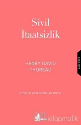 Sivil İtaatsizlik Henry David Thoreau