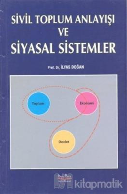 Sivil Toplum Anlayışı ve Siyasal Sistemler