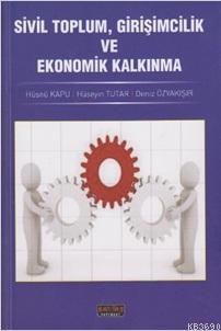 Sivil Toplum, Girişimcilik ve Ekonomik Kalkınma