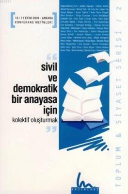 Sivil ve Demokratik Bir Anayasa için Kolektif Oluşturmak