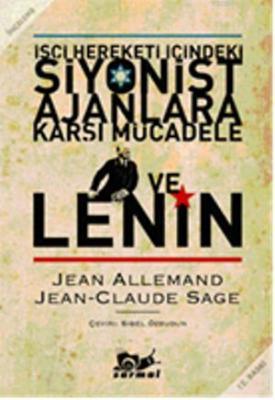Siyonist Ajanlara Karşı Mücadele ve Lenin