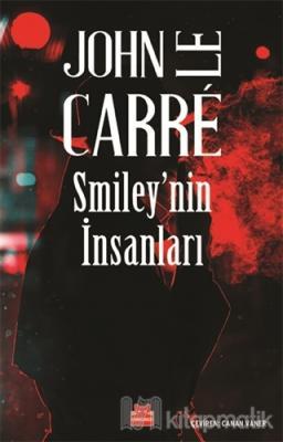 Smiley'nin İnsanları John Le Carre