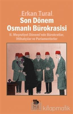 Son Dönem Osmanlı Bürokrasisi Erkan Tural