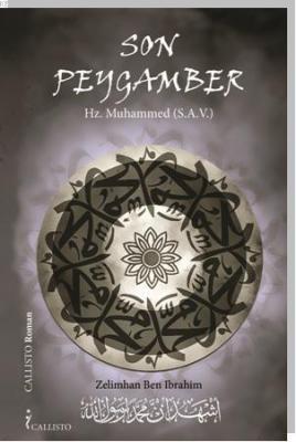 Son Peygamber Hz. Muhammed (s.a.v.)