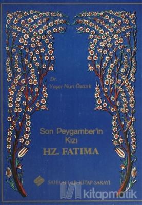 Son Peygamber'in Kızı Hz. Fatıma