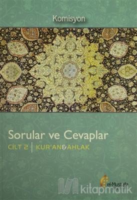 Sorular ve Cevaplar Cilt 2 : Kur'an, Ahlak Kolektif