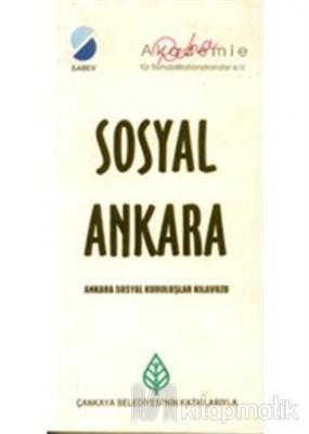 Sosyal Ankara - Ankara Sosyal Kuruluşlar Kılavuzu