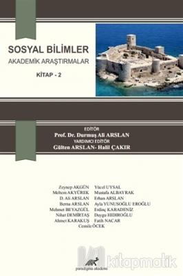 Sosyal Bilimler Akademik Araştırmalar Kitap 2