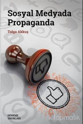Sosyal Medyada Propaganda