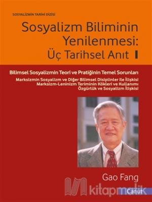 Sosyalizm Biliminin Yenilenmesi - Üç Tarihsel Anıt - 1