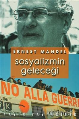Sosyalizmin Geleceği Ernest Mandel
