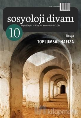 Sosyoloji Divanı Sayı : 10 Temmuz - Aralık 2017