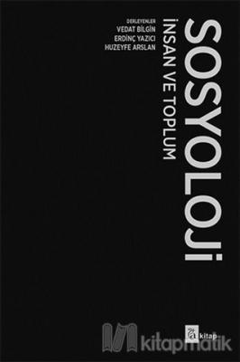 Sosyoloji İnsan ve Toplum (Ciltli)