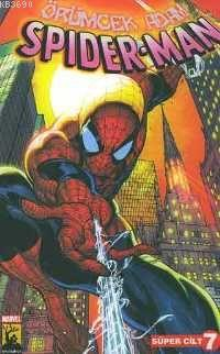 Spider Man -süper Cilt 7-