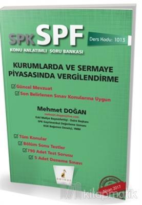 SPK - SPF Kurumlarda ve Sermaye Piyasasında Vergilendirme Konu Anlatımlı Soru Bankası