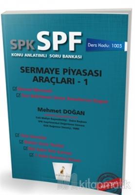 SPK - SPF Sermaye Piyasası Araçları 1 Konu Anlatımlı Soru Bankası