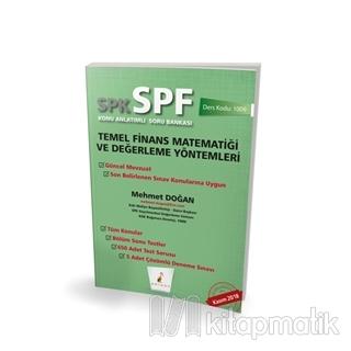 SPK - SPF Temel Finans Matematiği ve Değerleme Yöntemleri Konu Anlatımlı Soru Bankası
