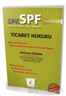 SPK - SPF Ticaret Hukuku Konu Anlatımlı Soru Bankası