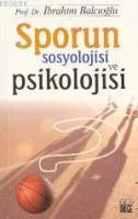 Sporun Sosyolojisi ve Psikolojisi