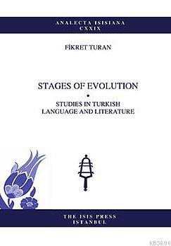 Stages Of Evolutıon Studıes In Turkısh Language And Lıterature