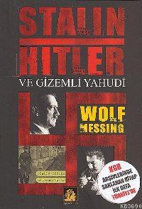 Stalin - Hitlerve Gizemli Yahudi