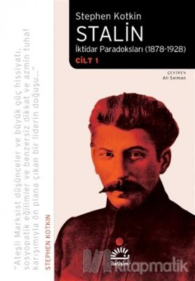 Stalin - İktidar Paradoksları (1878-1928) Cilt 1