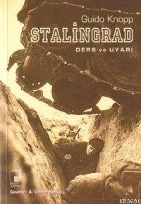 Stalingrad Ders ve Uyarı