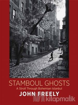 Stamboul Ghosts (Ciltli)