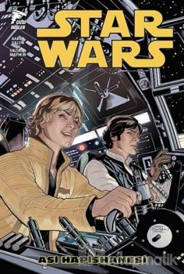 Star Wars Cilt 3 - Asi Hapishanesi
