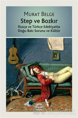 Step ve Bozkır Murat Belge