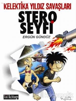 Stero Seyfi 2 - Kelektika Yıldız Savaşları