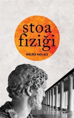 Stoa Fiziği Melike Molacı