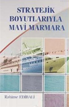 Stratejik Boyutlarıyla Mavi Marmara