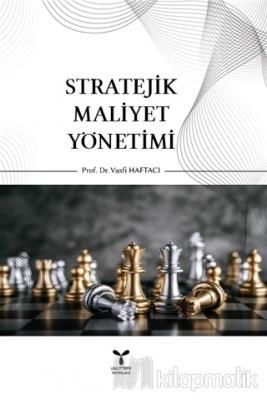 Stratejik Maliyet Yönetimi Vasfi Haftacı