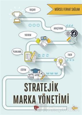 Stratejik Marka Yönetimi Mürsel Ferhat Sağlam