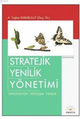 Stratejik Yenilik Yönetimi