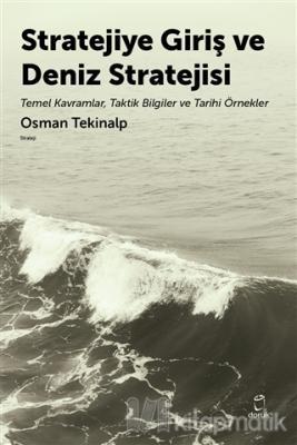 Stratejiye Giriş ve Deniz Stratejisi