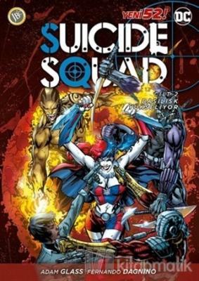 Suicide Squad Yeni 52 Cilt 2 - Basilisk Yükseliyor