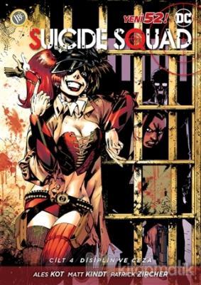 Suicide Squad Cilt 4-Disiplin ve Cez Ales Kot