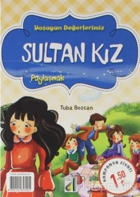 Sultan Kız - Yaşayan Değerlerimiz Tuba Bozcan