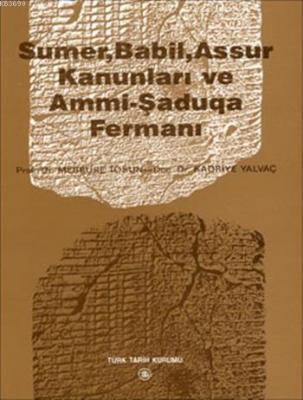 Sümer, Babil, Assur Kanunları ve Ammi-Şaduqua Fermanı