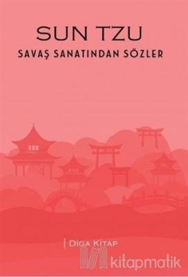 Sun Tzu - Savaş Sanatından Sözler