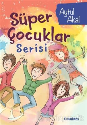 Süper Çocuklar Serisi (4 Kitap Kutulu) Aytül Akal