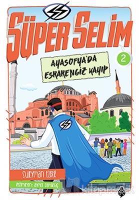 Süper Selim 2 Ayasofyada Esrarengiz Kayıp Süleyman Ezber