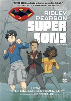 Super Sons - 1. Kitap Kutup Kalkanı Projesi