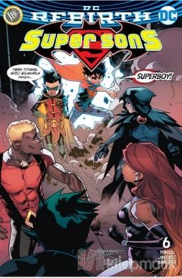 Super Sons Sayı 6 ( DC Rebirth ) Peter J. Tomasi