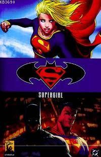 Superman / Batman: Supergirl Jeph Loeb