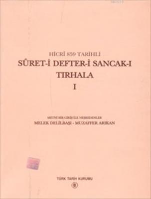 Sûret-i Defter-i Sancak-ı Tırhala (Cilt 1-2)