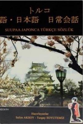 Suupaa Japonca Türkçe Sözlük